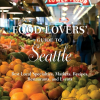 Thumbnail image for Northwest Bookshelf: Food Lovers' Guide to Seattle