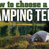 Thumbnail image for How To Choose a Camping Tent that Will Last
